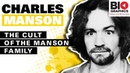Charles Manson Biography: The Cult of the Manson Family