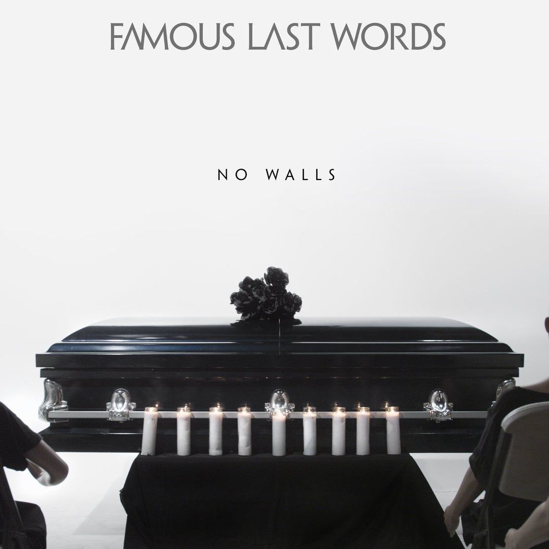 Famous Last Words - No Walls [single] (2018)