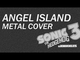 Sonic 3 Soundtrack - Angel Island Metal Cover