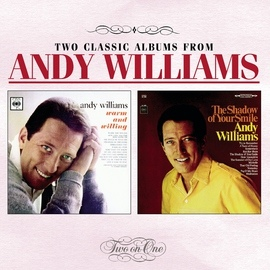 Andy Williams альбом Warm And Willing / Shadow Of Your Smile