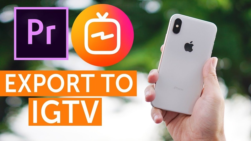 How To Export From Premiere Pro To IGTV
