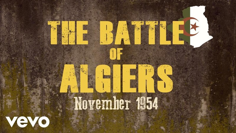 The Battle of Algiers Algiers November 1 1954 Inglorious Basterds's Theme