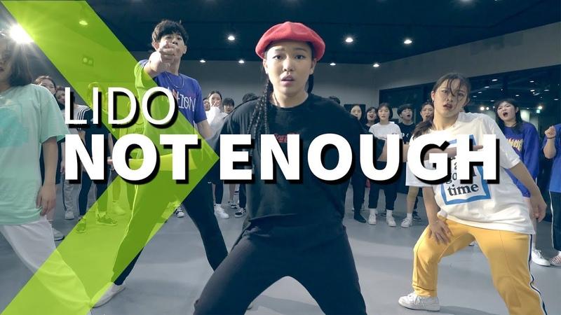 Lido - Not Enough ft. THEY LIGI Choreography.