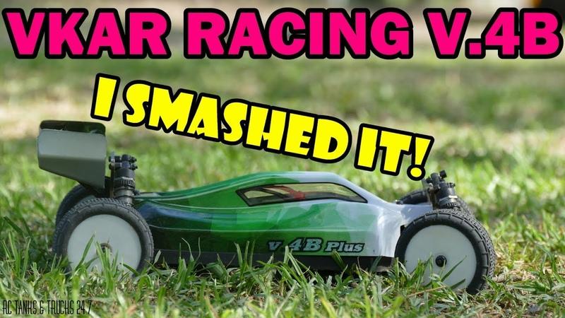 VKAR Racing V.4B BASH TIME! Fun While It Lasted....