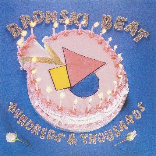 Bronski Beat альбом Hundreds and Thousands