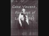 Gene Vincent, Five Feet of Lovin'