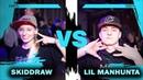SKIDDRAW vs LIL MANHUNTA 1/4 FINAL KRUMP vs X BTA BATTLE