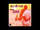 Erika Su di noi Remix Dance version 2016 Pupo Tributo
