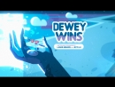 Dewey Wins (ArtVoice) - Steven Universe