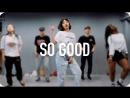 1Million dance studio So Good - Big Sean Metro Boomin (ft. Kash Doll) / Jiyoung Youn Choreography