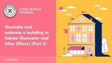 House illustration and animation - After Effects Tutorial Part 2