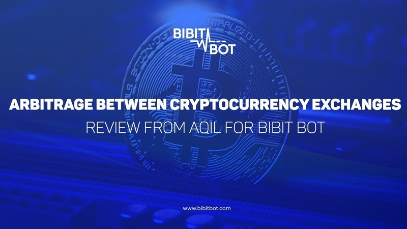 Arbitrage between cryptocurrenсy exchanges. Review from Aqil for Bibit Bot | BibitBot reviews