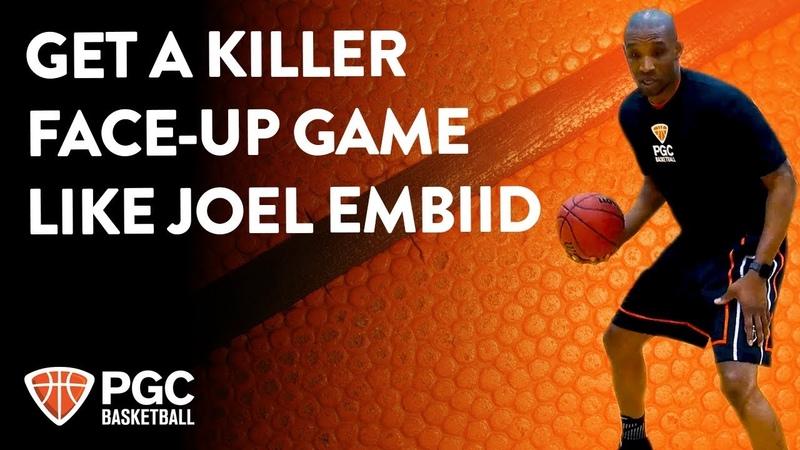 Get A Killer Face-Up Game Like Joel Embiid | Skills Training | PGC Basketball