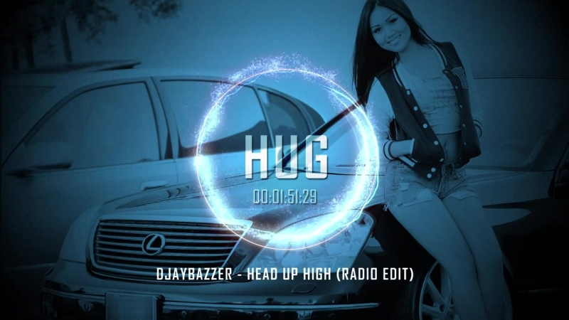 DJayBazzer - Head up High (Radio Edit)