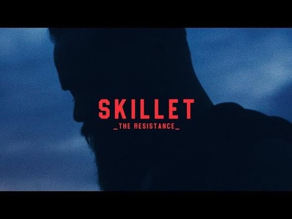 Skillet - The Resistance [Official Lyric Video]
