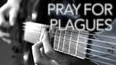Pray For Plagues Guitar Cover - Full Instrumental - Bring Me The Horizon