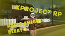 X-PROJECT RP MTA - №3.1- покоряем 4 ЛВЛ