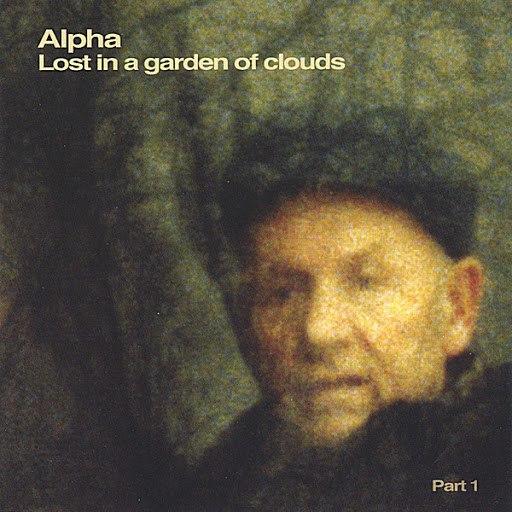 Альфа альбом Lost in a Garden of Clouds