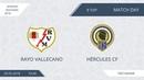 AFL18. Spain. Segunda. Day 9. Rayo Vallecano - Hercules CF