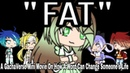 FAT |A GachaVerse Mini Movie On How A Word Can Change Someone's Life