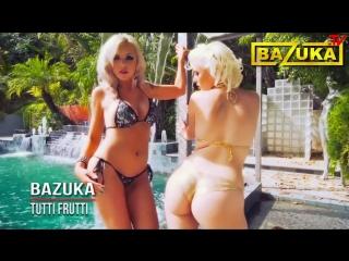 DVJ BAZUKA - Tutti Frutti - HD - [musicmelomanof]