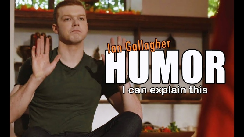 Ian Gallagher || I can explain this (HUMOR)