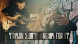 Taylor Swift - Ready For It (Rock Cover)