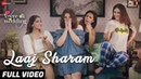 Laaj Sharam Full Video Veere Di Wedding Kareena Sonam Swara Shikha Divya Jasleen Enbee