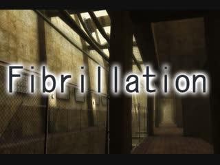 И опять мы гуляем во сне( | Fibrillation HD #1