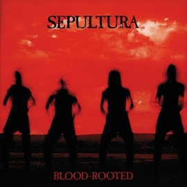 Sepultura альбом Blood-Rooted
