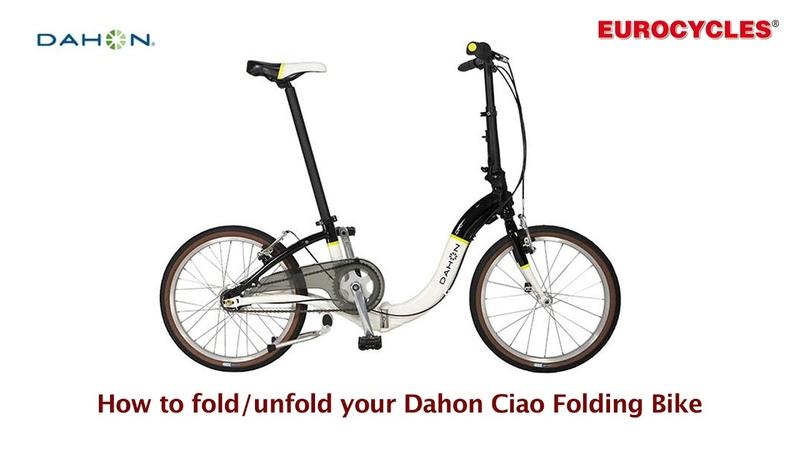 How to Fold/Unfold your Dahon Ciao Folding Bike