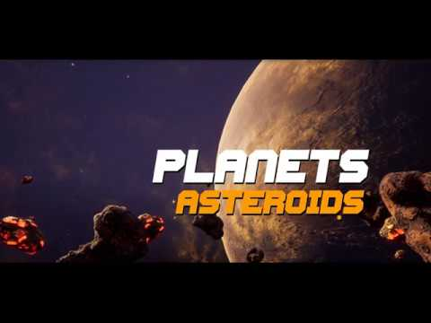 Asteroids Planets Video 01 unreal 4 unreal engine