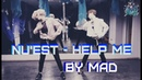 DANCE COVER NU'EST - HELP ME by MAD (short ver.)