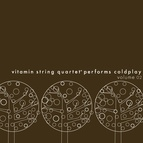Vitamin String Quartet альбом Vitamin String Quartet Performs Coldplay, Vol. 02