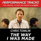 Chris Tomlin альбом The Way I Was Made