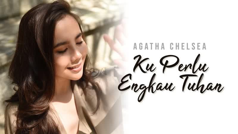 Agatha Chelsea - Ku Perlu Engkau Tuhan • Индонезия   2018