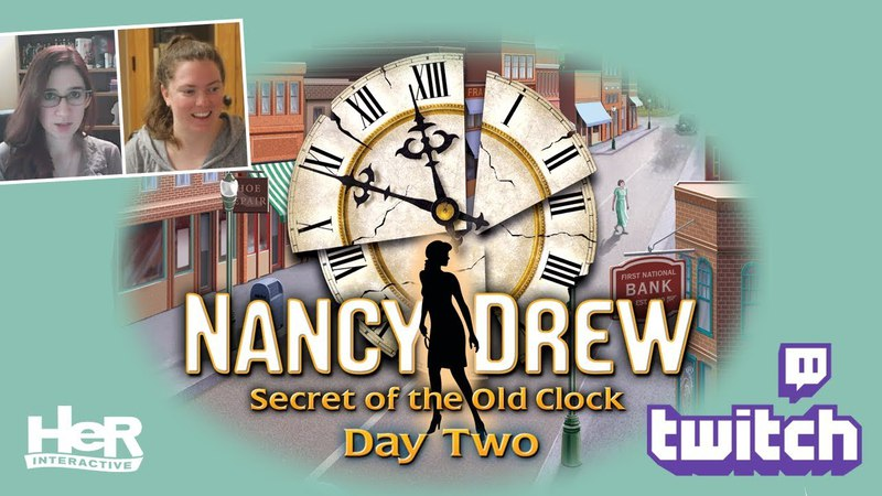 Nancy Drew Secret of the Old Clock Day Two Twitch HeR Interactive