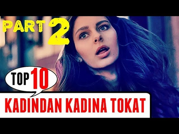 KADINDAN KADINA TOKAT! (PART 2) TOP 10 Dizi Sahneleri