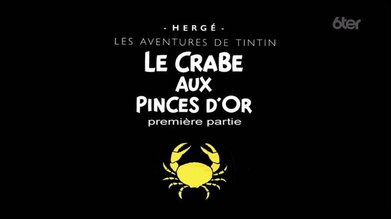 Les aventures de Tintin ep 07 Le Crabe aux Pinces D'Or HD (1080p)