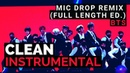 [INSTRUMENTAL] BTS (방탄소년단) - MIC Drop (Steve Aoki Remix) [Full Length Edition]