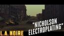 L.A. Noire ► Nicholson electroplatingНиколсон электроплейтингpart-1 №44