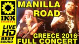 MANILLA ROAD full concert - Greece2016