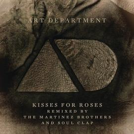 Art Department альбом Kisses For Roses