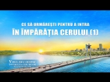 Film creștin de scurt metraj Ce să urmărești pentru a intra în Împărăţia cerului (1)