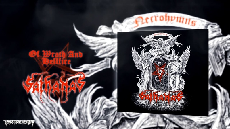 SATHANAS (US) - Of Wrath And Hellfire (Black/Thrash/Death Metal) Transcending Obscurity