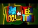 Teen Titans GO! VS Teen Titans - Teaser