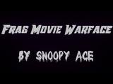 Frag Movie Warface by Snoopy Ace #6 Nice Moments