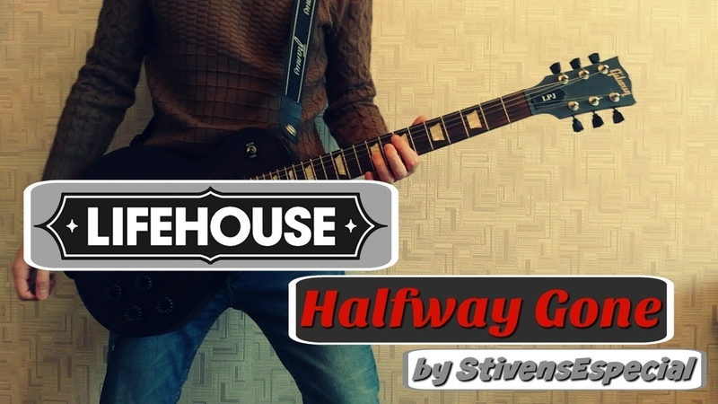 Lifehouse - Halfway Gone (rock cover)