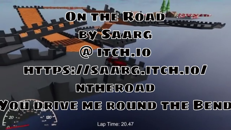 On the Road by Saarg | itch.io | saarg.itch.io/ontheroad | You drive me round the Bend