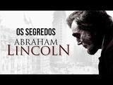 ABRAHAM LINCOLN - Segredos Revelados - O Assassinato - Document